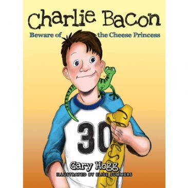 Charlie Bacon - Beware of the Cheese Princess