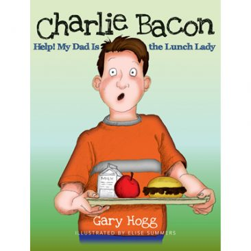 Charlie Bacon - Help My Dad is the Lunch Lady