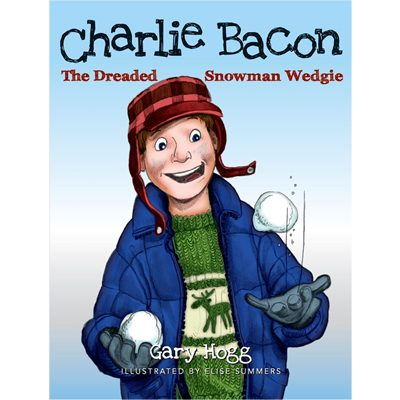 Charlie Bacon - The Dreaded Snowman Wedgie