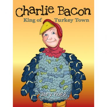 Charlie Bacon – King of Turkey Town