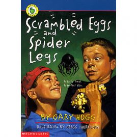 Scrambled Eggs and Spider Legs