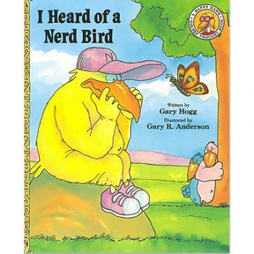 I Heard of a Nerd Bird