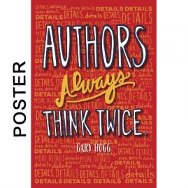 Gary Hogg Poster - Authors Always Think Twice
