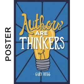 Gary Hogg Poster - Authors Are Thinkers