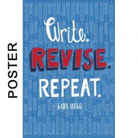 Gary Hogg Poster - Write Revise Repeat